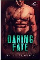 Daring Fate (Silver Tip Pack #1)