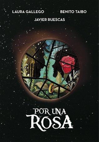 Por una rosa by Laura Gallego García