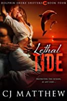 Lethal Tide (Dolphin Shore Shifters #4)