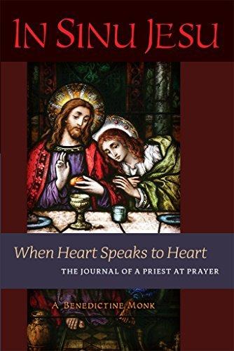 In Sinu Jesu When Heart Speaks to Heart-The Journal of a Priest at Prayer