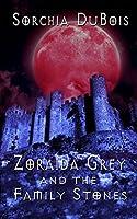 Zoraida Grey and the Family Stones (Zoraida Grey, #1)