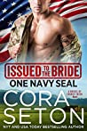 Issued to the Bride: One Navy SEAL (Brides of Chance Creek, #1)