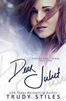 Dear Juliet (Forever Family, #3)