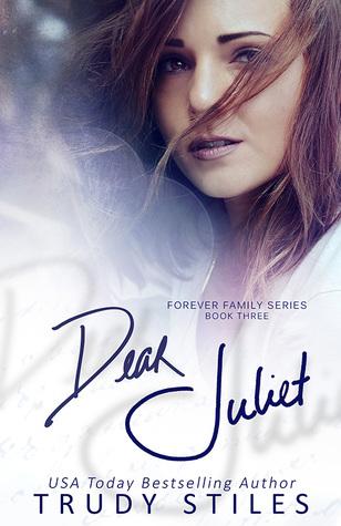 Dear Juliet (Forever Family, #3)