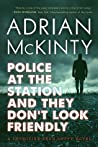 Police at the Station and They Don't Look Friendly (Detective Sean Duffy #6) audiobook download free