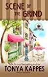 Scene of the Grind by Tonya Kappes