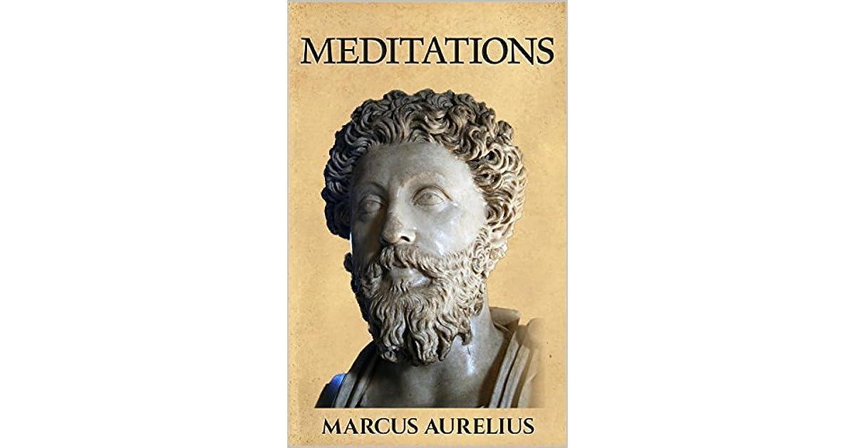 marcus aurelius meditations Find great deals on ebay for marcus aurelius meditations and jacques magazine shop with confidence.