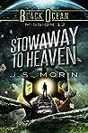 Stowaway to Heaven (Black Ocean, #12)