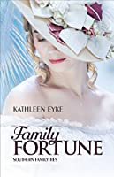 Family Fortune (Southern Family Ties #1)