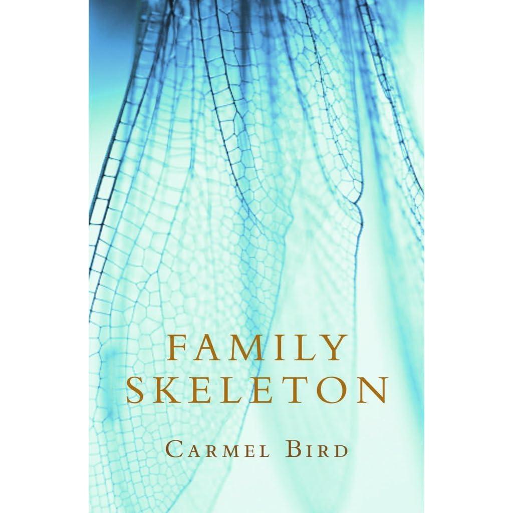 Family Skeleton by Carmel Bird