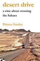 Desert Drive: A zine about crossing the Sahara