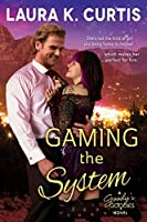 Gaming the System (Goody's Goodies Book 2)
