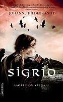 Sigrid (Sagaen om Valhall)