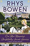 On Her Majesty's Frightfully Secret Service (Her Royal Spyness, #11)