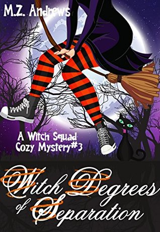 Witch Degrees of Separation by M.Z. Andrews