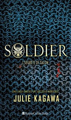 Soldier. I Segreti di Talon (Talon, #3)