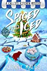 Spiced and Iced (A Callie's Kitchen Mystery #2)