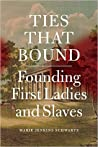 Ties That Bound by Marie Jenkins Schwartz