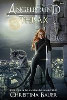 Thrax (Angelbound Origins #5)
