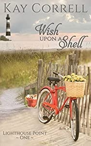 Wish Upon a Shell (Lighthouse Point #1)