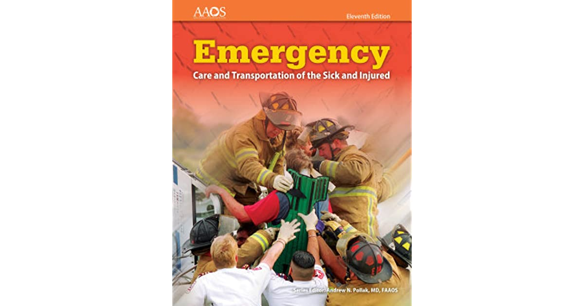Emergency care and transportation of the sick and injured includes emergency care and transportation of the sick and injured includes navigate 2 essentials access by american academy of orthopedic surgeons fandeluxe Choice Image