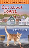 Cat About Town (Cat Cafe Mystery, #1)
