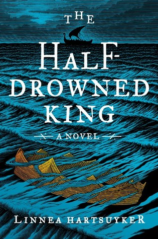 The Half-Drowned King (The Half-Drowned King #1)