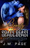 Beauty and the Space Beast (Star-Crossed Tales, #2)