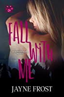 Fall with Me (Sixth Street Bands #2)