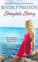 Shayla's Story (The Mathews Family, #2)