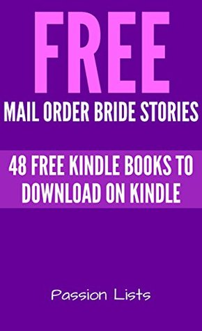 Free Mail Order Bride Stories: 48 Free Kindle Books to Download on Amazon (Top Free Book List Collections 2)