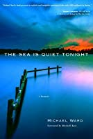 The Sea Is Quiet Tonight