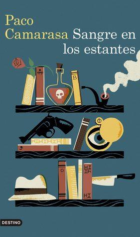 Sangre en los estantes by Paco Camarasa