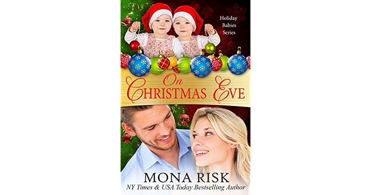 On Christmas Eve Holiday Babies 6 By Mona Risk