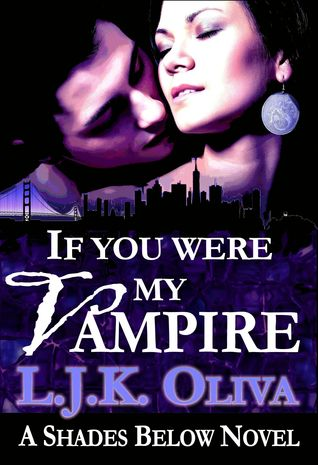 If You Were My Vampire (Shades Below, #2.5)