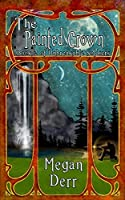 The Painted Crown (Unbreakable Soldiers Book 2)