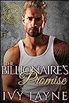 The Billionaire's Promise (Scandals of the Bad Boy Billionaires, #4)