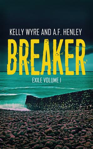 Breaker by Kelly Wyre