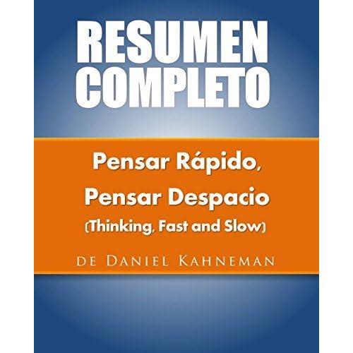 Resumen Del Libro Original Pensar Rápido Pensar Despacio By Daniel Kahneman
