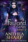 The Feyland Series: Books 1-6