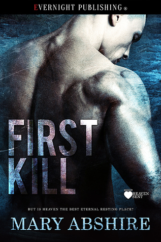 First Kill (Heaven Sent #1)