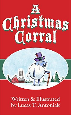 A Christmas Corral: Inspired by A Christmas Carol by Charles Dickens