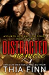 Distracted No More (Assured Distraction, #4)