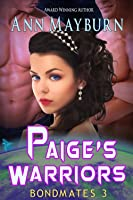 Paige's Warriors (Bondmates, #3)