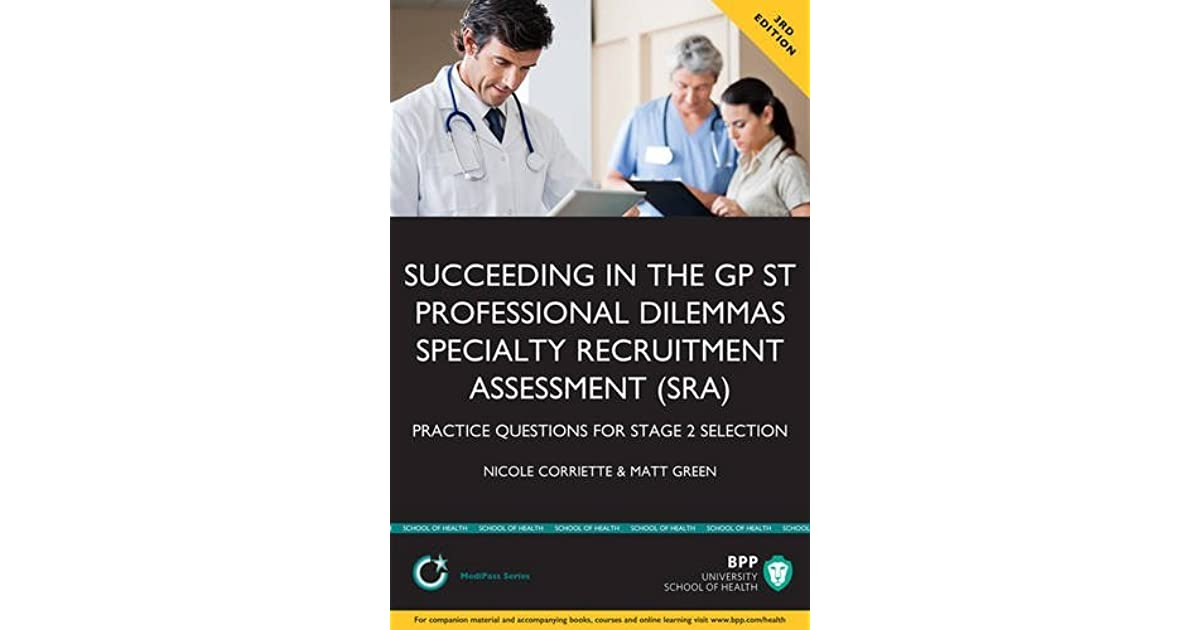 Succeeding in GP ST Professional Dilemmas Speciality