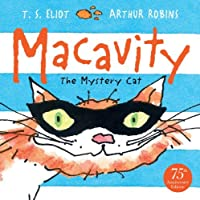 Macavity: Fixed Format Layout With Audio (Old Possum's Cats Book 1)