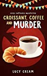 Croissant, Coffee and Murder (Martha's cafe #1)