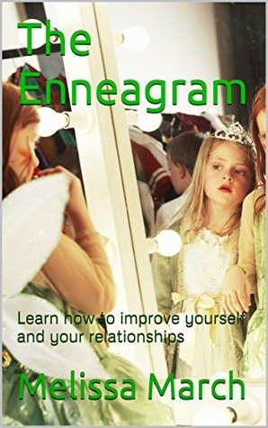 The Enneagram: Learn how to improve yourself and your relationships