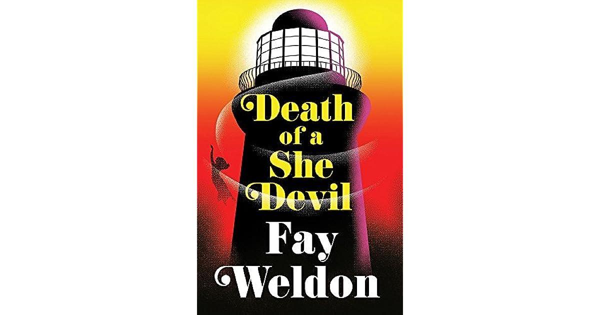 Death Of A She Devil By Fay Weldon