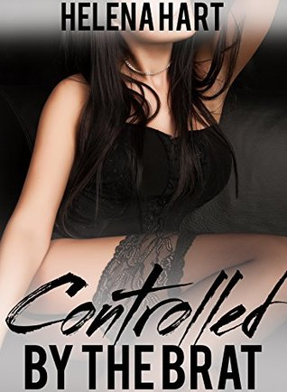 Controlled By The Brat (Taboo Household Fantasy)